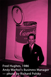 Fred Hughes, Andy Warhol's Business Manager